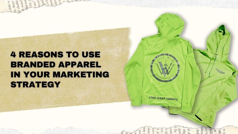 4 Reasons to use Branded Apparel in Your Marketing Strategy