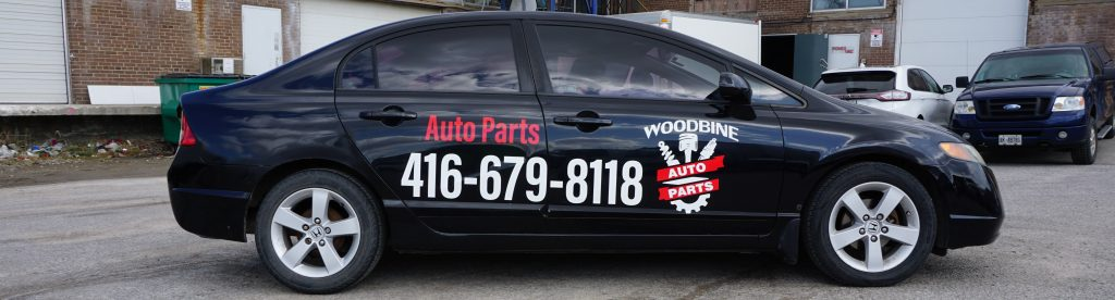 Custom Branding like a Pro in 2021 - Woodbine Auto Parts - Branding Centres - Branding Specialist - Branding agency Toronto - Vehicle Wrap - Vinyl Wrap Toronto